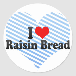 I Love Raisin Bread Sticker
