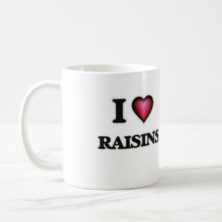 I Love Raisins Coffee Mug
