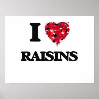 I Love Raisins food design Poster