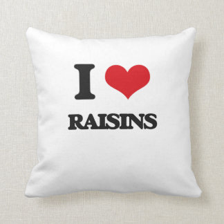 I Love Raisins Throw Pillow