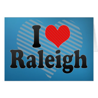 I Love Raleigh Card