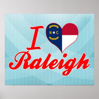 I Love Raleigh, North Carolina Poster