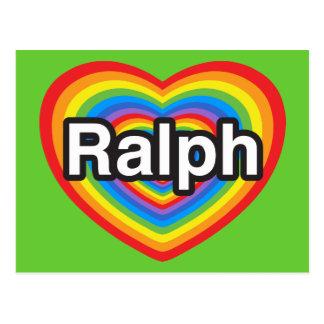 I love Ralph. I love you Ralph. Heart Postcard