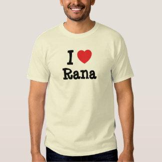 I love Rana heart T-Shirt