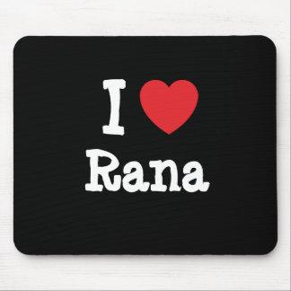 I love Rana heart T-Shirt Mouse Pad