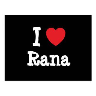 I love Rana heart T-Shirt Post Cards