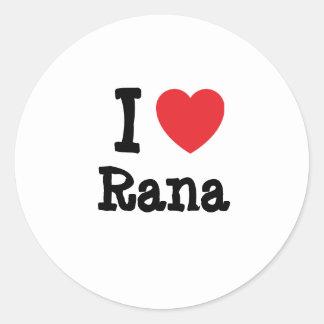 I love Rana heart T-Shirt Stickers
