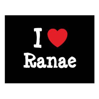 I love Ranae heart T-Shirt Post Card