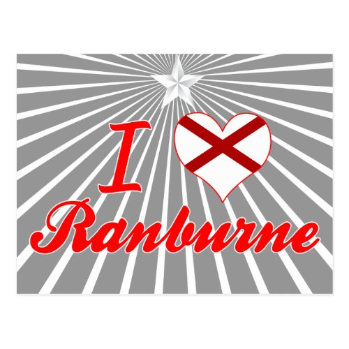 I Love Ranburne, Alabama Post Card