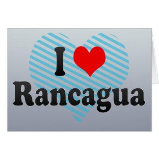 I Love Rancagua, Chile Card