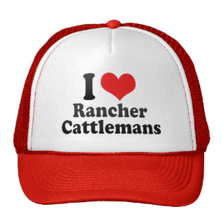 I Love Rancher Cattlemans Mesh Hat