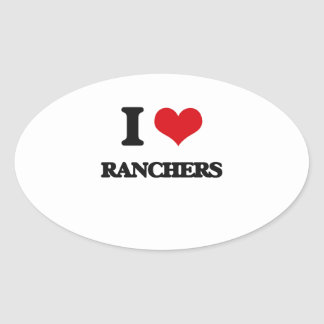 I Love Ranchers Oval Sticker