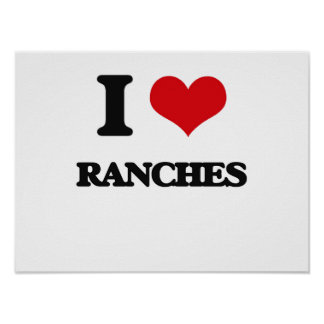 I Love Ranches Poster