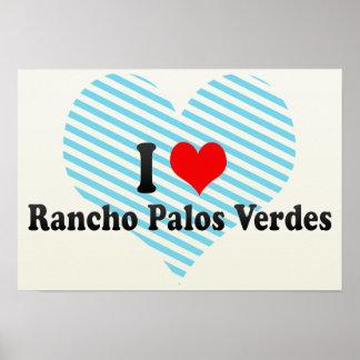I Love Rancho Palos Verdes, United States Poster
