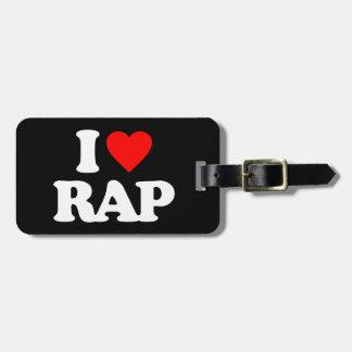 I LOVE RAP BAG TAG