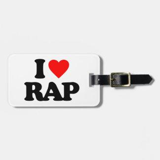 I LOVE RAP LUGGAGE TAG