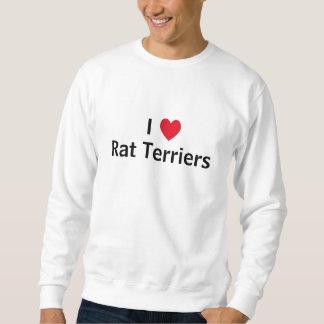 I Love Rat Terriers Sweatshirt
