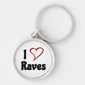 I Love Raves Silver-Colored Round Keychain