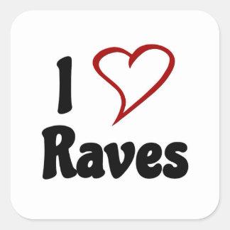 I Love Raves Square Sticker