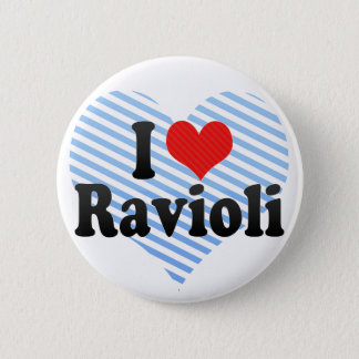 I Love Ravioli Button