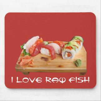 I Love Raw Fish Mouse Pad