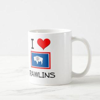 I Love Rawlins Wyoming Mug