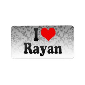 I love Rayan Address Label