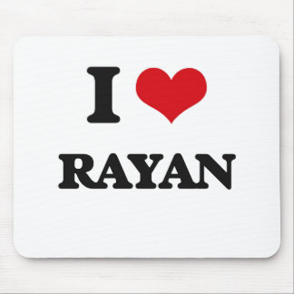 I Love Rayan Mouse Pad