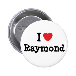I love Raymond heart custom personalized 2 Inch Round Button