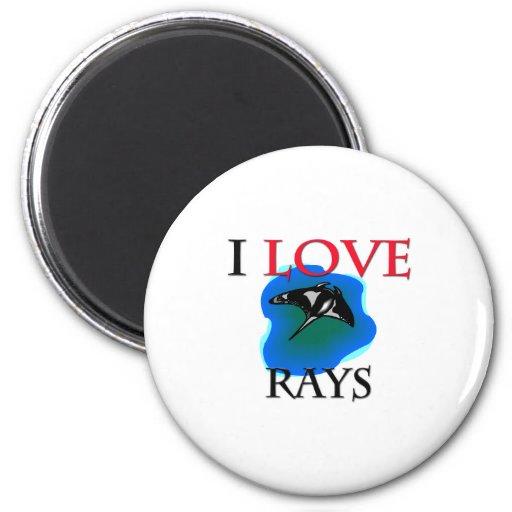 I Love Rays Magnets