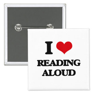 I Love Reading Aloud Pinback Button
