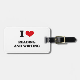 I love Reading And Writing Luggage Tag