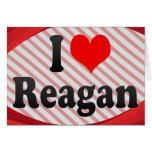 I love Reagan Cards