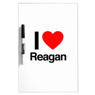 i love reagan Dry-Erase boards