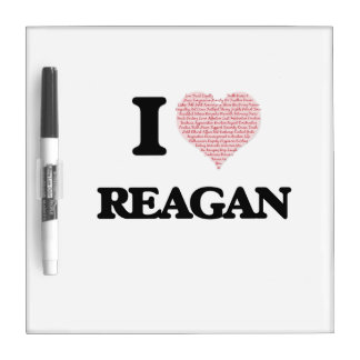 I Love Reagan (Heart Made from Love words) Dry-Erase Whiteboard