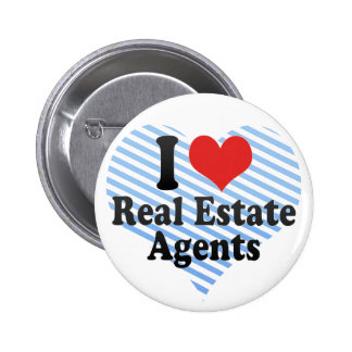 I Love Real Estate Agents Pinback Button