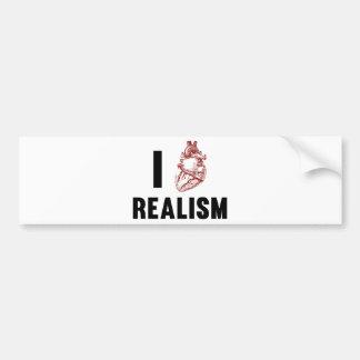 I Love Realism Bumper Sticker