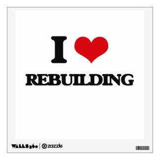 I Love Rebuilding Wall Skin