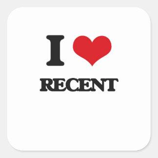 I Love Recent Square Sticker