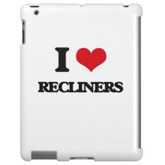 I love Recliners