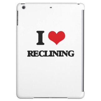 I Love Reclining iPad Air Cover