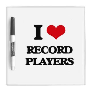 I Love Record Players Dry-Erase Boards