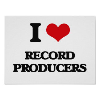 I love Record Producers Posters