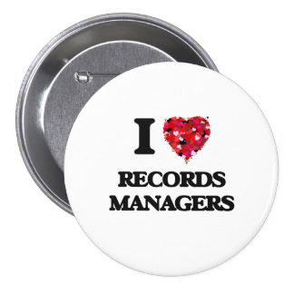 I love Records Managers Button
