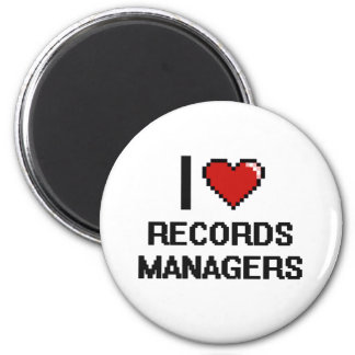 I love Records Managers 2 Inch Round Magnet