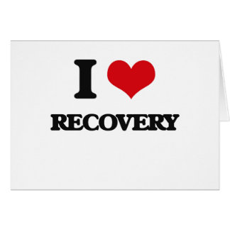 I Love Recovery Greeting Card