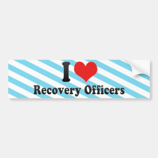 I Love Recovery Officers Bumper Stickers