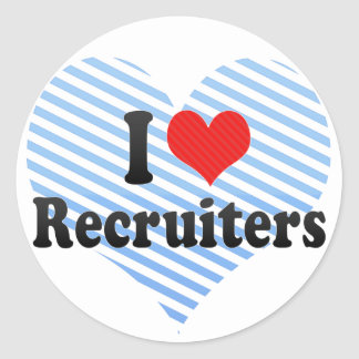 I Love Recruiters Classic Round Sticker