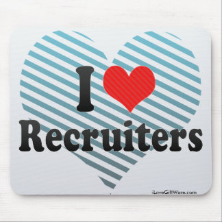 I Love Recruiters Mousepad