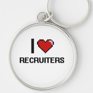 I love Recruiters Silver-Colored Round Keychain